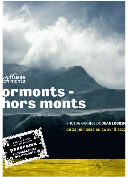 Ormonts – hors monts. Exposition du photographe Jean Lugrin