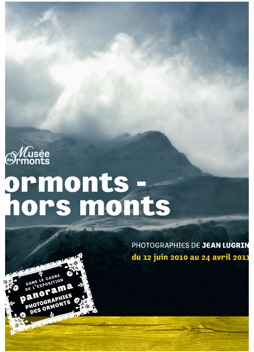 Ormonts – hors monts . Photography exhibition by Jean Lugrin