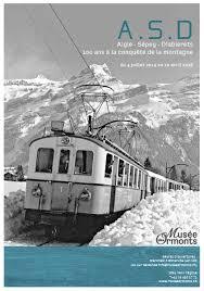 Aigle-Sépey-Diablerets, 100 ans de conquête de la montagne